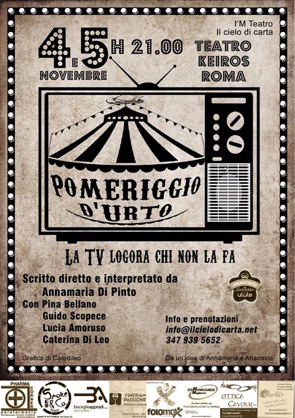 """Locadina di """"Pomeriggio d'urto - La tv logora chi non la fa"""", una produzione di I'M Teatro e Il Cielo di Carta."""
