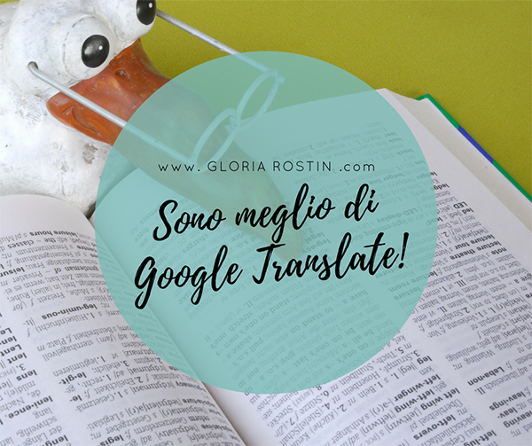 GLORIA ROSTIN | Traduzioni e contenuti - Luce sul tuo biz!