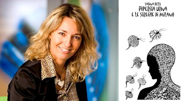 Piperita Luna e le streghe di Milano di Sabina Belli